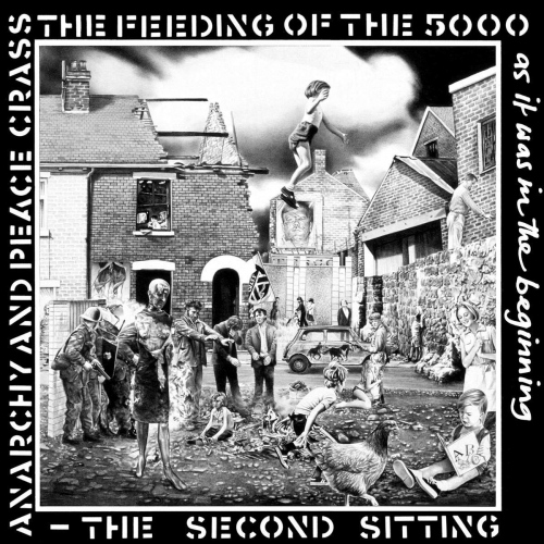 Crass - Feeding Of The Five Thousand The Second Sitting