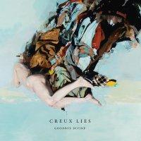 Creux Lies - Goodbye Divine