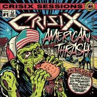 Crisix - Sessions : #1 American Thrash'