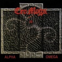 Cro-Mags -Alpha Omega
