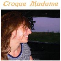 Croque Madame -Croque Madame