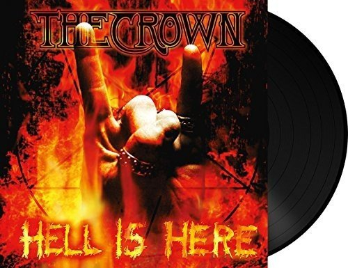 Crown - Hell Is Here