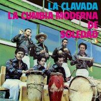 Cumbia Moderna De Soledad - La Clavada