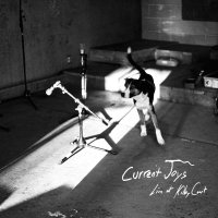 Current Joys - Live At Kilby Court