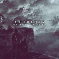 Currents -The Place I Feel Safest