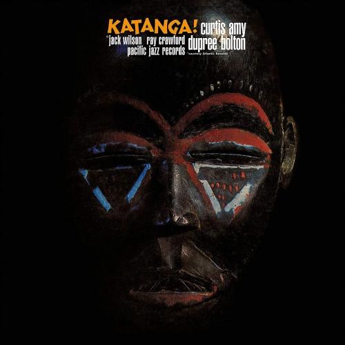 Curtis Amy / Dupree Bolton -Katanga