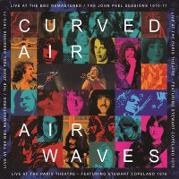 Curved Air -Airwaves - Live At The Bbc Remastered / Live At The Paris Theatre