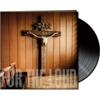 D.a.d. - Prayer For The Loud