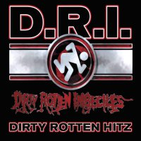 D.r.i. - Greatest Hits