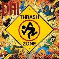 D.r.i. -Thrash Zone