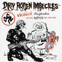 D.r.i. -Violent Pacification And More Rotten Hits 1983-1987