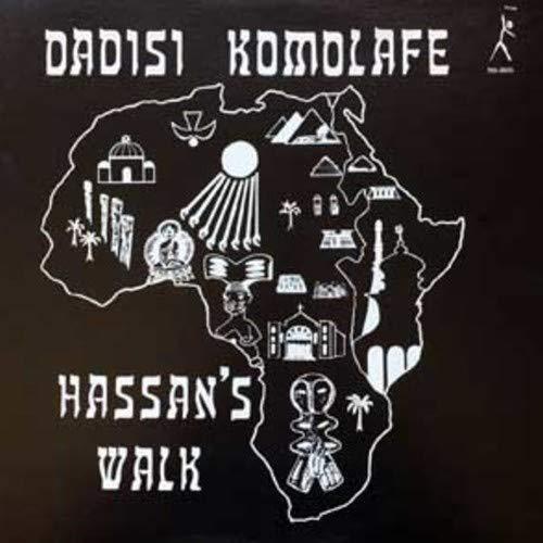 Dadisi Komolahe - Hassan's Walk
