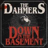 Dahmers - Down In The Basement
