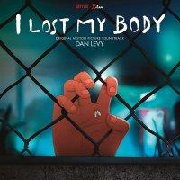Dan Levy - I Lost My Body