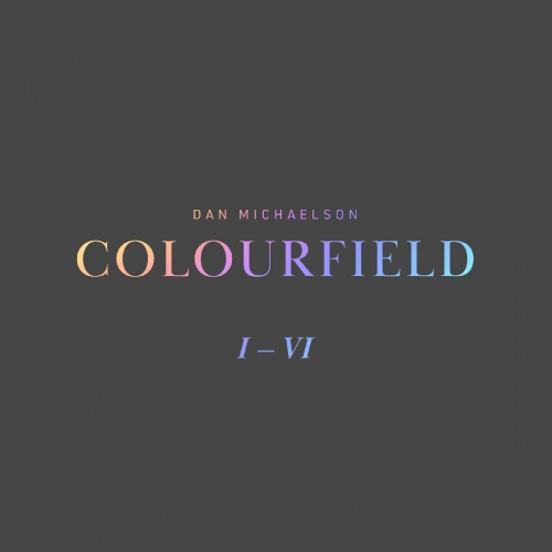 Dan Michaelson -Colourfield
