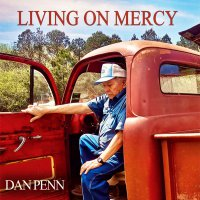 Dan Penn -Living On Mercy