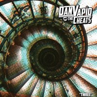 Dan & The Cheats Vapid - Three