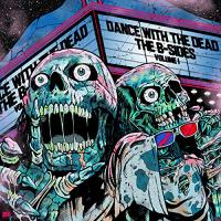 Dance With The Dead - B-Sides Volume 1