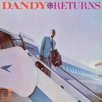 Dandy -Dandy Returns