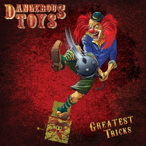 Dangerous Toys - Greatest Tricks