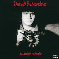 Daniel Balavoine -Un Autre Monde