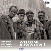 Daniel Carter / Matthew Shipp /  Parker  /  Cleaver -Welcome Adventure! Vol. 1