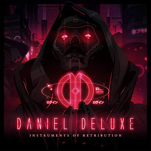 Daniel Deluxe -Instruments Of Retribution