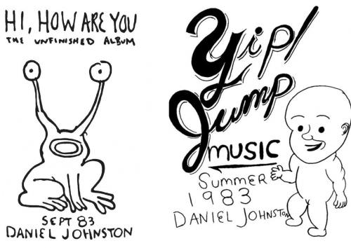 Daniel Johnston - Hi How Are You - Yip/jump Music