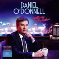 Daniel O'donnell - Halfway To Paradise