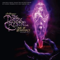 Daniel Pemberton/Samuel Sim - The Dark Crystal: Age Of Resistance, Vol. 1 & 2