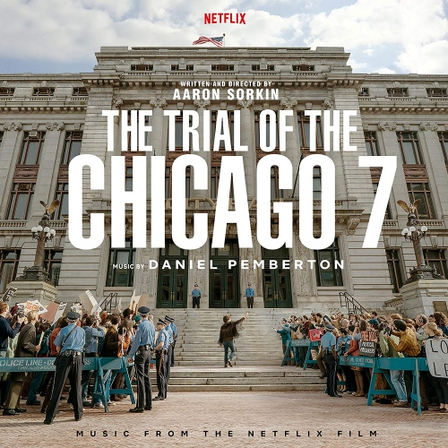 Daniel Pemberton -The Trial Of The Chicago 7
