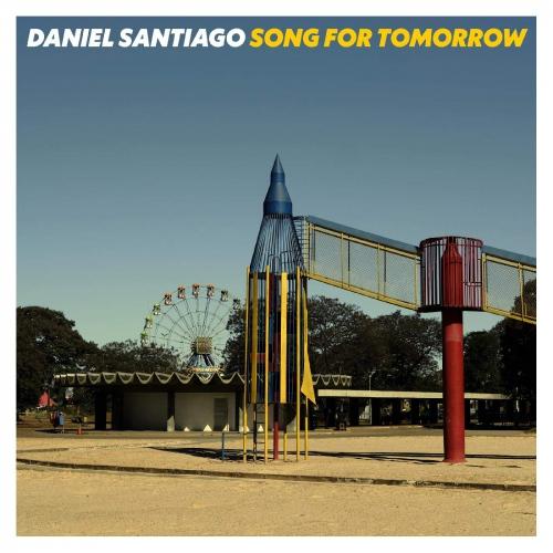 Daniel Santiago -Song For Tomorrow