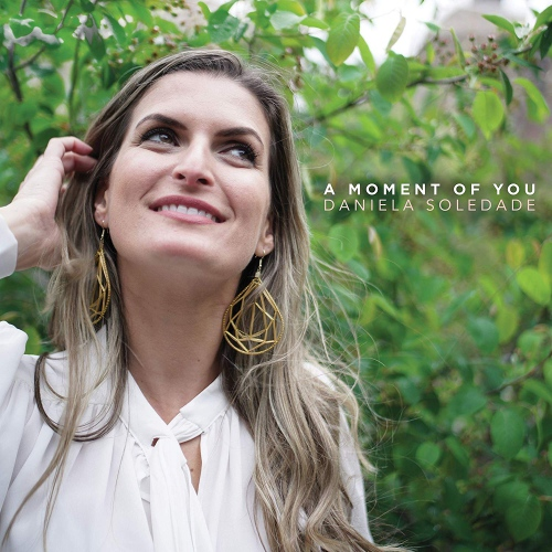 Daniela Soledade - Moment Of You