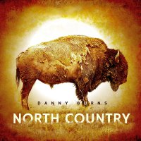 Danny Burns -North Country