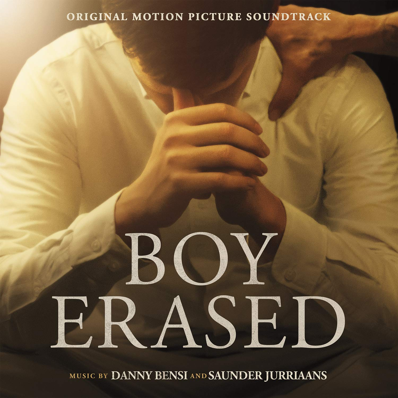Danny; Saunder Jurriaans; Troye Sivan & Jonsi Bensi - Boy Erased Original Soundtrack