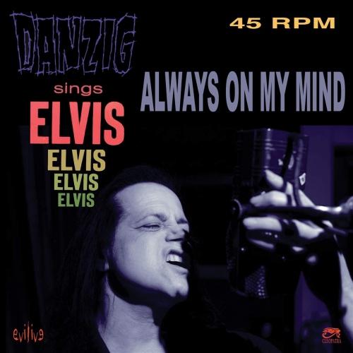 Danzig - Always On My Mind