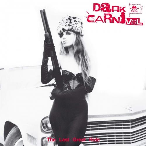 Dark Carnival - Last Great Ride