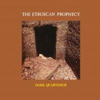 Dark Quarterer - The Etruscan Prophecy