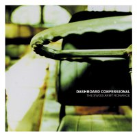 Dashboard Confessional -The Swiss Army Romance