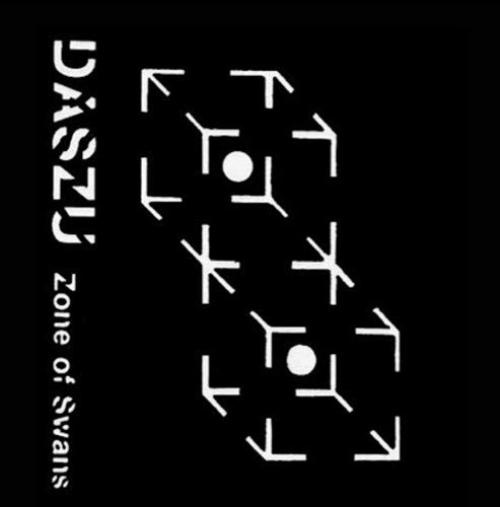 Daszu -Zone Of Swans/Lucid Actual + 1/2 Dativa