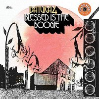 Datura4 -Blessed Is The Boogie