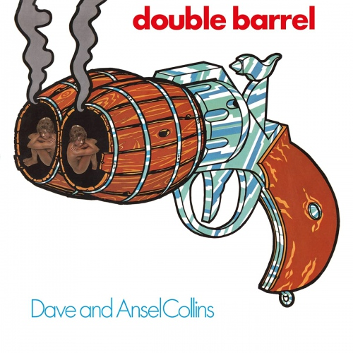 Dave  &  Ansel Collins -Double Barrel