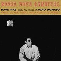 Dave Pike - Bossa Nova Carnival