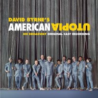 David Byrne - American Utopia On Broadway Original Cast Recording