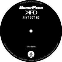 David Penn /  Kpd - Ain't Got No
