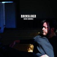David Ramirez - Backslider