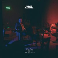 David Ramirez -My Love Is A Hurricane
