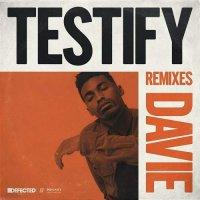 Davie - Testify Remixes