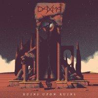 Daxma - Ruins Upon Ruins
