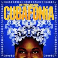 Daymé Arocena - Cubafonia